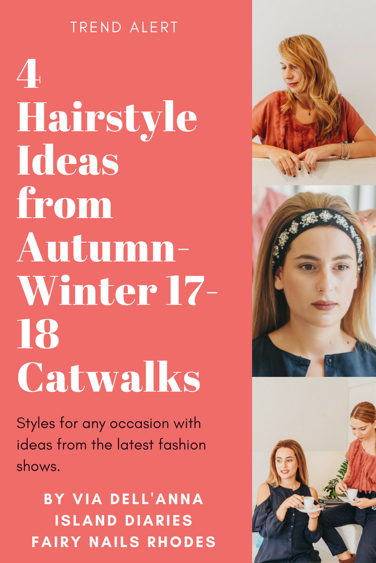 hair-trends-fall-winter-2017-2018-catwalks