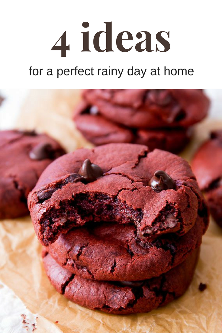4-perfect-ways-spend-rainy-day-home