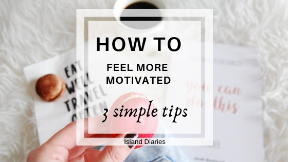 3-simple-ways-to-feel-motivated